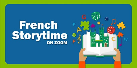 French Storytime on Zoom / L'heure du conte sur Zoom tickets