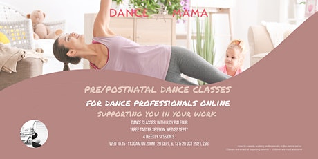 Dance Mama Class Programme -  Pre/Postnatal Dance Class Pro - FREE TASTER tickets