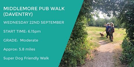 MIDDLEMORE PUB WALK (DAVENTRY) | 5.8 MILES | MODERATE | NORTHANTS tickets