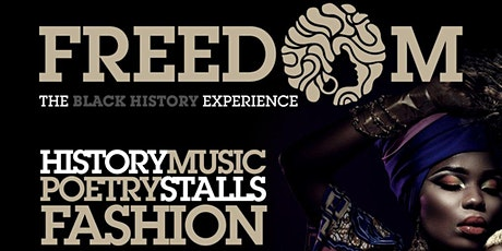 Freedom - The Black History Experience tickets