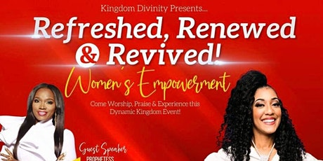 REFRESHED RENEWED & REVIVED WOMENS EMPOWERMENT tickets