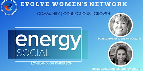 Evolve Women's Energy! Social: Loveland, OH (In-Person) tickets