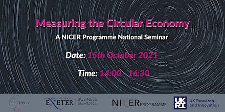 Measuring the Circular Economy - NICER Programme Seminar tickets