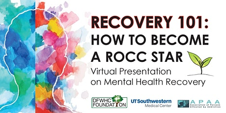Recovery 101- How to become a ROCC Star- Virtual event tickets