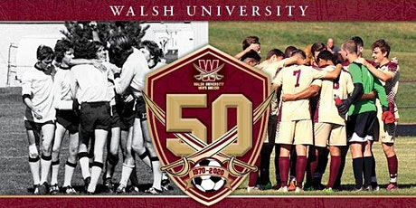 Walsh University 50 Years of Men's Soccer Celebration tickets