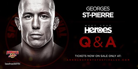 *FRIDAY* Georges St-Pierre 'Meet Your Heroes'  HALL 9- NEC BIRMINGHAM tickets
