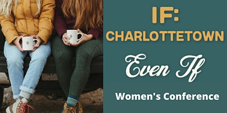 Even If - IF:Charlottetown 2021 tickets