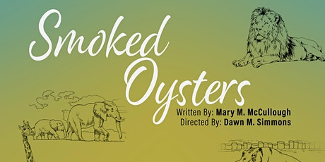 """""""Smoked Oysters"""" by Mary M. McCullough tickets"""