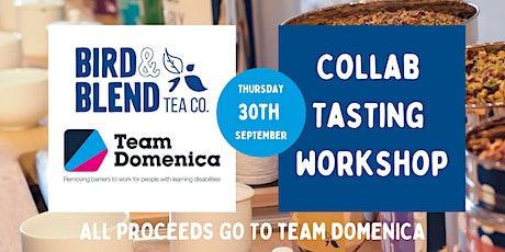 Bird and Blend & Team Domenica Tea and Coffee Workshop tickets