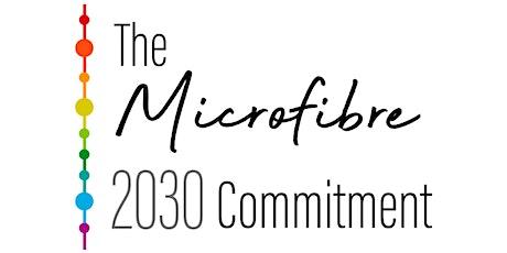 Microfibre 2030 Commitment & Roadmap Launch tickets