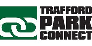 Trafford Park Connect Monthly Business Networking