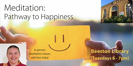 Meditation Class: Pathway to Happiness (Tuesday evenings) tickets