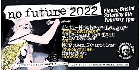 No Future Punk Festival 2022 ft. Anti-Nowhere League / The Business tickets