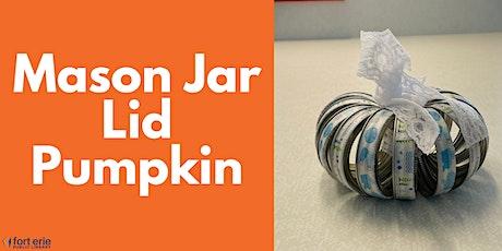 Tween/Teen Craft Kit - Mason Jar Lid Pumpkin tickets