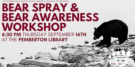 Bear Spray & Bear Awareness Workshop tickets