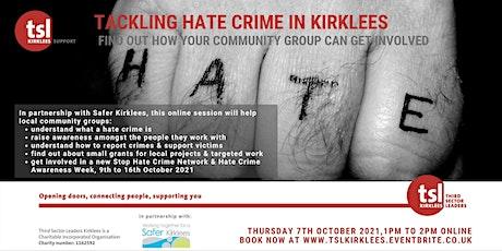 Tackling Hate Crime in Kirklees tickets