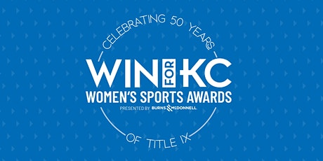 2022 Women's Sports Awards presented by Burns & McDonnell tickets