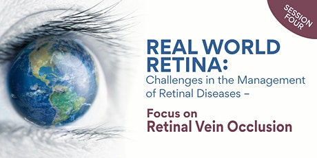 Real World Retina: Challenges in the Management of Retinal Diseases - RVO tickets