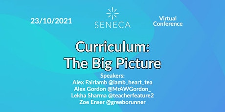 Curriculum: The Big Picture tickets