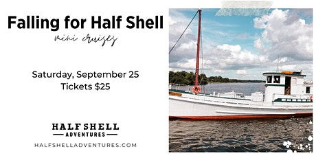 Falling for Half Shell Mini Cruise tickets