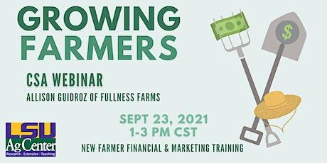 CSA Webinar - Growing Farmers tickets