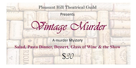 PHTG presents Vintage Murder! It will be a crime if you miss it! tickets
