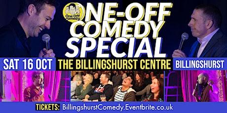 One Off Comedy Special @ The Billingshurst Centre -  Billingshurst! tickets