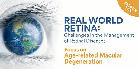Real World Retina: Challenges in the Management of Retinal Diseases - AMD tickets