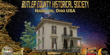 VIP- World's Largest Ghost Hunt (2021): Butler County Historical Society tickets