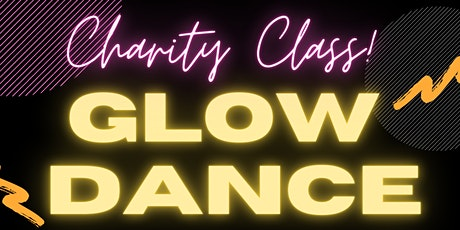 Glow Dance for The Hero Project 419 tickets
