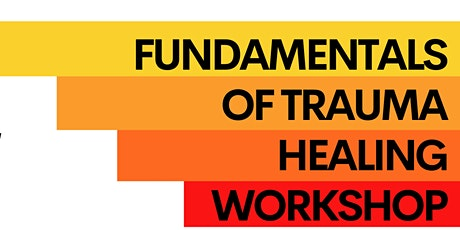 Fundamentals of Trauma Healing Workshop tickets