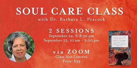 Soul Care Zoom Class with Dr. Barbara Peacock tickets