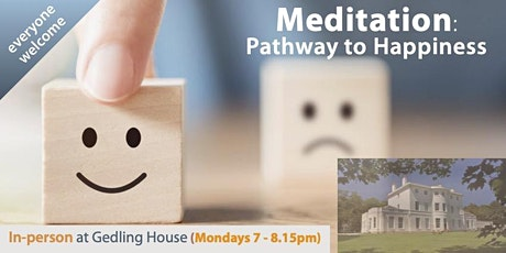 IN-PERSON Meditation Class: Pathway to Happiness (Monday evenings) tickets