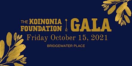 The 2021 Koinonia Foundation Gala tickets