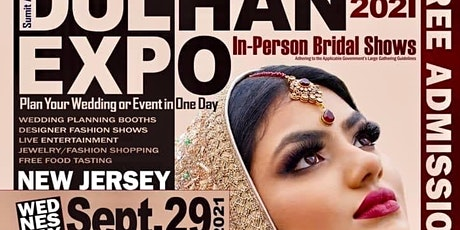 DULHAN EXPO - IN PERSON BRIDAL SHOW  Sept 29 2021 tickets