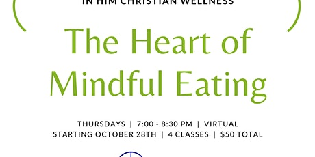 The Heart of Mindful Eating Tickets
