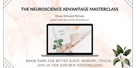 The Neuroscience Advantage Masterclass Complimentary 9/22 tickets