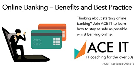 Online Banking - Benefits and Best Practice tickets