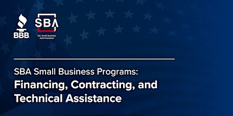 SBA Programs: Financing, Contracting, and Technical Assistance tickets