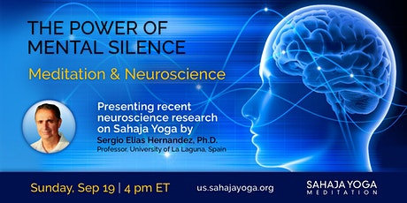 THE POWER OF MENTAL SILENCE - Meditation and Neuroscience tickets