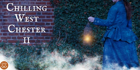 Chilling West Chester 2: A Dark History Walking Tour tickets
