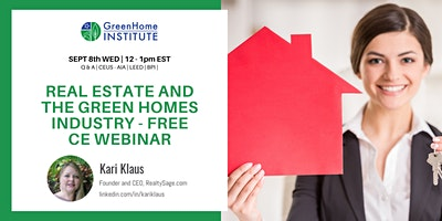 Real estate and the Green Homes Industry – Free CE Webinar