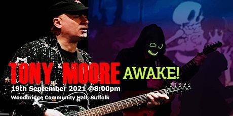 'AWAKE!' a new music experience by Tony Moore tickets