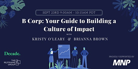 B-Corp: Your Guide to Building a Culture of Impact tickets