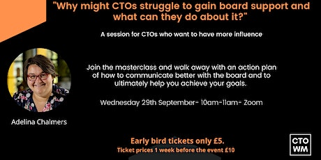 Why might CTOs struggle to gain board support and what can they do about it tickets