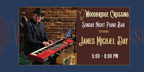 Sunday Night Piano Bar F/ James Michael Day tickets