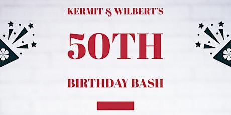 Kermit & Wilbert's 50th Birthday Bash tickets