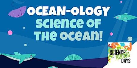 Science Rocks! Days - Ocean-ology tickets