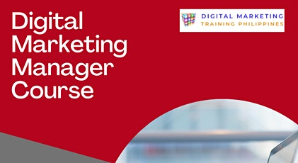 Digital Marketing Manager Course Philippines 2021 tickets
