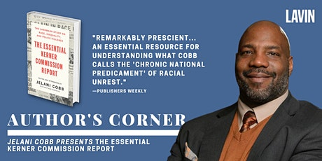 Author's Corner X Jelani Cobb: The Essential Kerner Commission Report tickets